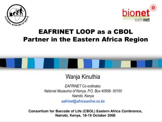Consortium for Barcode of Life CBOL Eastern Africa Conference,  Nairobi, Kenya, 18-19 October 2006