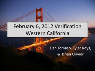 February 6, 2012 Verification Western California