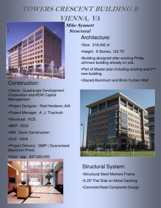 TOWERS CRESCENT BUILDING B VIENNA, VA Mike Synnott Structural
