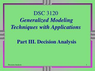 DSC 3120 Generalized Modeling Techniques with Applications