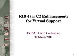 RIB 45a: C2 Enhancements for Virtual Support