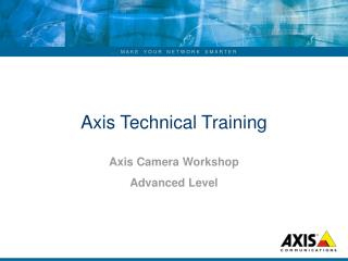 Axis Technical Training
