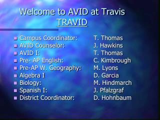 Welcome to AVID at Travis TRAVID