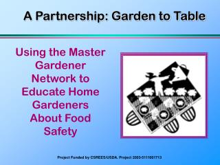 A Partnership: Garden to Table