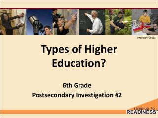 Types of Higher Education?