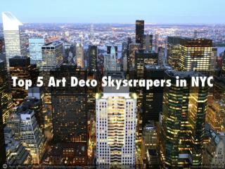 Top 5 Art Deco Skyscrapers in NYC