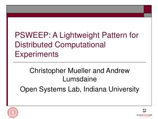 PSWEEP: A Lightweight Pattern for Distributed Computational Experiments
