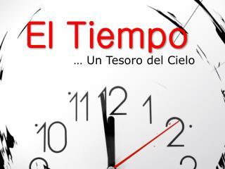 Usando el Tiempo a la Manera de Dios