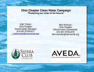 "Ohio Chapter Clean Water Campaign "" Protecting our water at the Source """