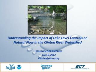 Understanding the Impact of Lake Level Controls on Natural Flow in the Clinton River Watershed