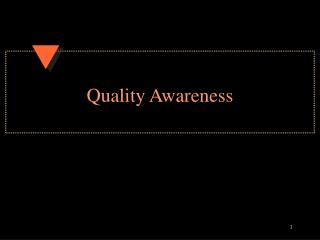 Quality Awareness