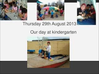 Our day at kindergarten