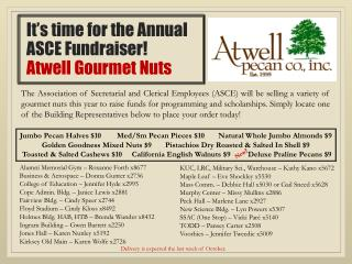 It's time for the Annual  ASCE Fundraiser! Atwell Gourmet Nuts