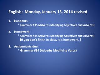 English:   Mon day , January  13, 2014 revised