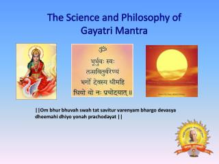 The Science and Philosophy of  Gayatri Mantra