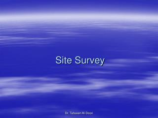 Site Survey