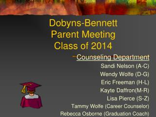Dobyns-Bennett  Parent Meeting  Class of 2014