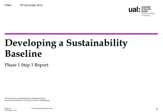 Developing a Sustainability Baseline Phase 1 Step 1 Report