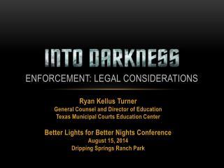 Enforcement: Legal Considerations