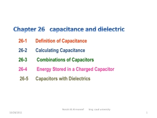 26-1 Definition of Capacitance 26-2 Calculating Capacitance