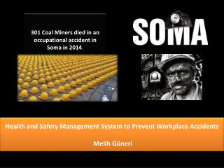 Health  and Safety Management System to Prevent Workplace  Accidents  Melih Güneri