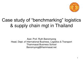 "Case study of ""benchmarking"" logistics & supply chain mgt in Thailand"