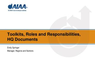 Toolkits, Roles and Responsibilities, HQ Documents