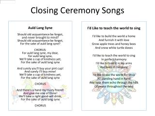 Closing Ceremony Songs