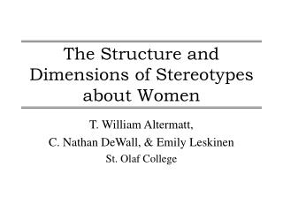 The Structure and Dimensions of Stereotypes about Women