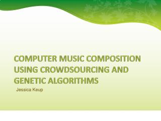 Computer Music Composition using Crowdsourcing and Genetic Algorithms