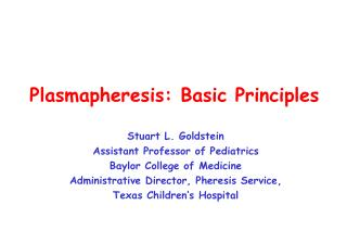 Plasmapheresis: Basic Principles