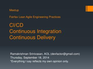 Meetup Fairfax  Lean Agile Engineering  Practices CI/CD Continuous Integration Continuous Delivery