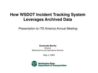 How WSDOT Incident Tracking System Leverages Archived Data