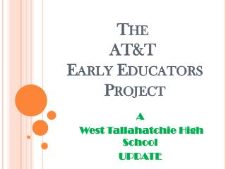 The  AT&T  Early Educators  Project