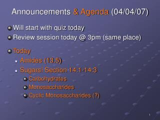 Announcements & Agenda (04/04/07)