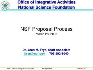 NSF Proposal Process March 28, 2007