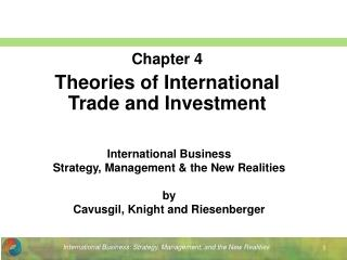 Chapter 4 Theories of International Trade and Investment