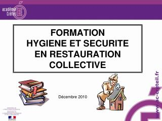 FORMATION  HYGIENE ET SECURITE EN RESTAURATION COLLECTIVE