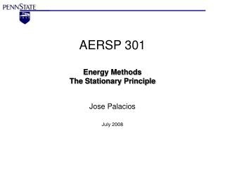 AERSP 301 Energy Methods  The Stationary Principle