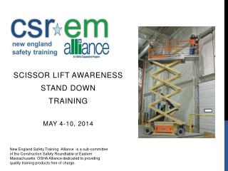 Scissor Lift Awareness  Stand Down Training May 4-10, 2014