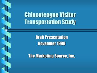 Chincoteague Visitor Transportation Study