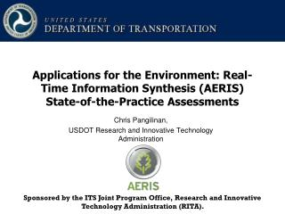 Chris Pangilinan,  USDOT Research and Innovative Technology Administration