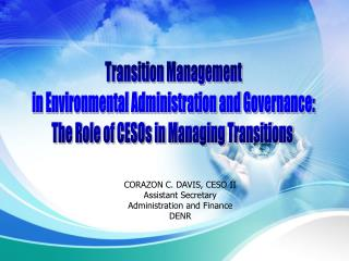 Transition Management in Environmental Administration and Governance: