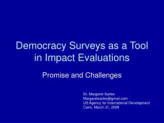 Democracy Surveys as a Tool in Impact Evaluations