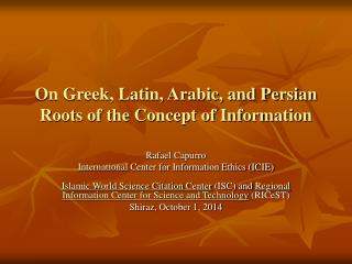 On Greek, Latin, Arabic, and Persian Roots of the Concept of Information