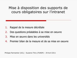 Mise à disposition des supports de cours obligatoires sur l'intranet