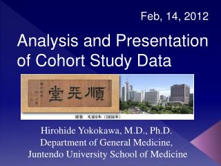 Analysis and Presentation of Cohort Study Data