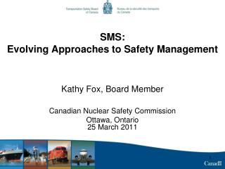 SMS: Evolving Approaches to Safety Management