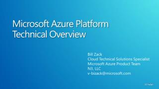 Microsoft Azure Platform  Technical Overview