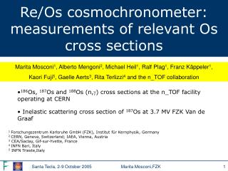 Re/Os cosmochronometer:  measurements of relevant Os cross sections